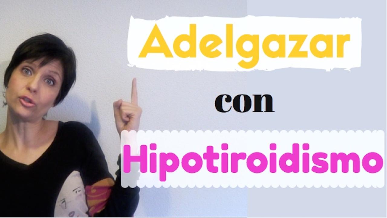 Tengo hipotiroidismo y no puedo adelgazar in english